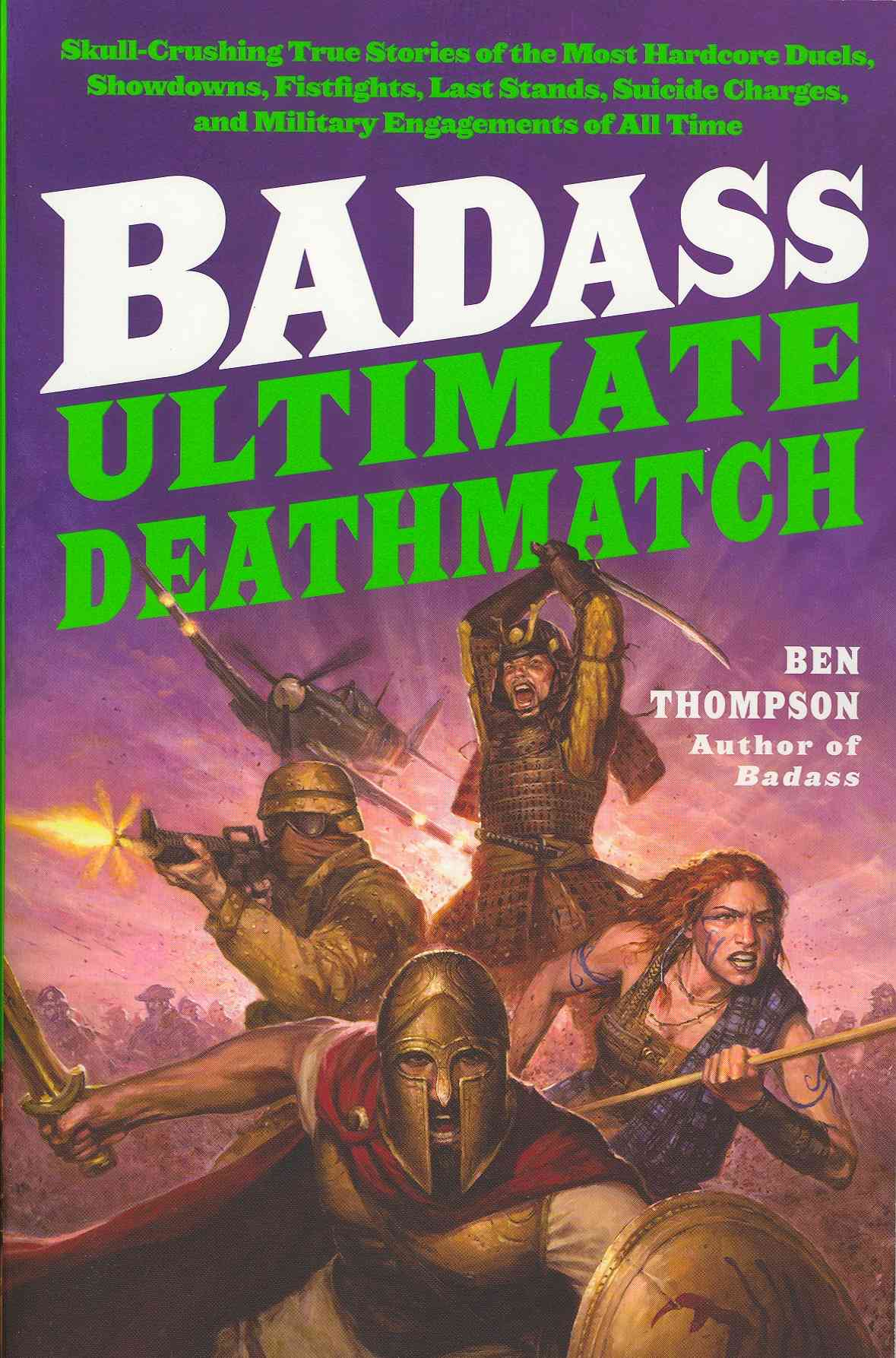 Badass: Ultimate Deathmatch By Thompson, Ben