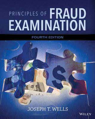 Principles of Fraud Examination By Wells, Joseph T.